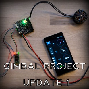 DIY Gimbal Project (AlexMos) Worklog